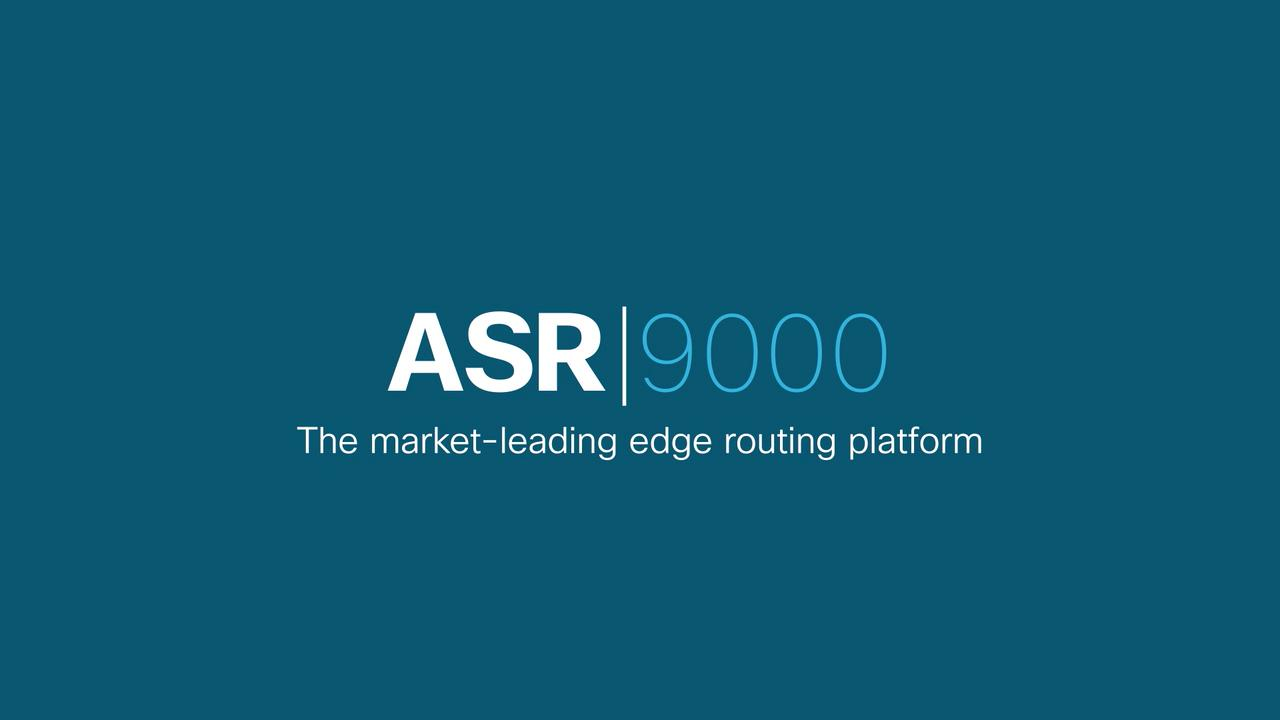 Optimize your network with the Cisco ASR 9000